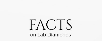 Facts on Lab Diamond
